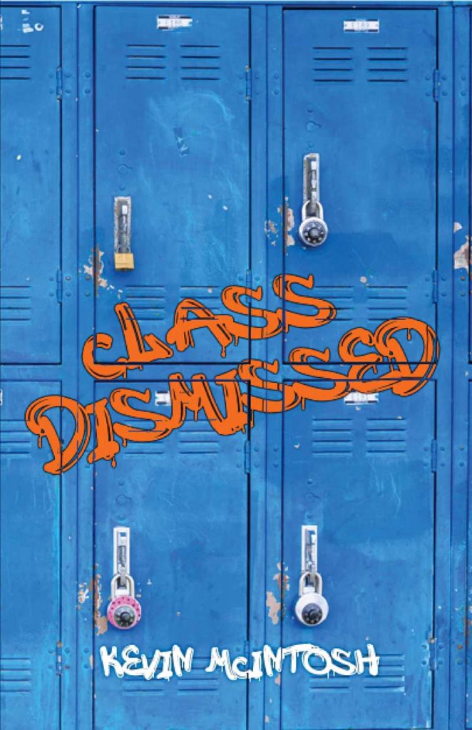 "Cover of ""Class Dismissed"""